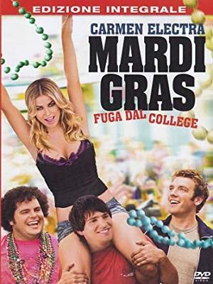 Mardi Gras - Fuga Dal College (2011).avi DVDRiP XviD AC3 - iTA